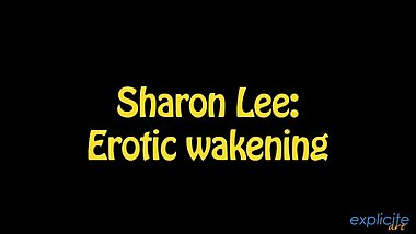 Explicite-Art - Sharon Lee - Erotic Wakening